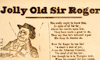 Jolly old Sir Roger, printed by Disley, 57 High-street, St.Giles